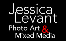 Jessica Levant Art – Photo Art & Mixed Media